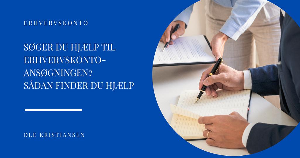 Søger du hjælp til erhvervskonto-ansøgningen Sådan finder du hjælp
