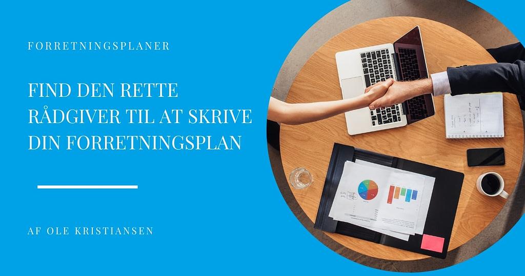 Find den rette rådgiver til at skrive din forretningsplan